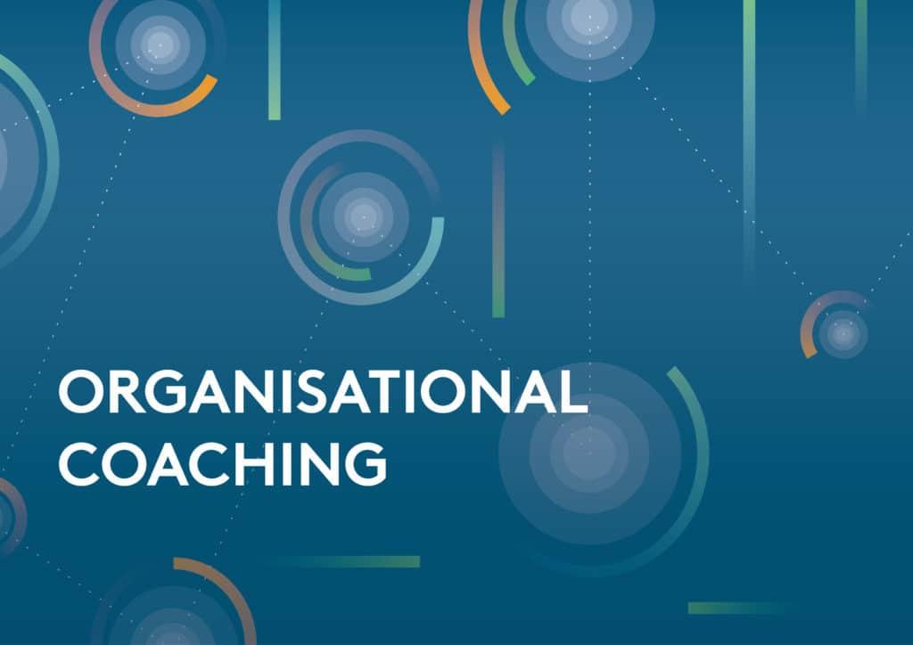 Di cosa parliamo quando parliamo di Organisational Coaching