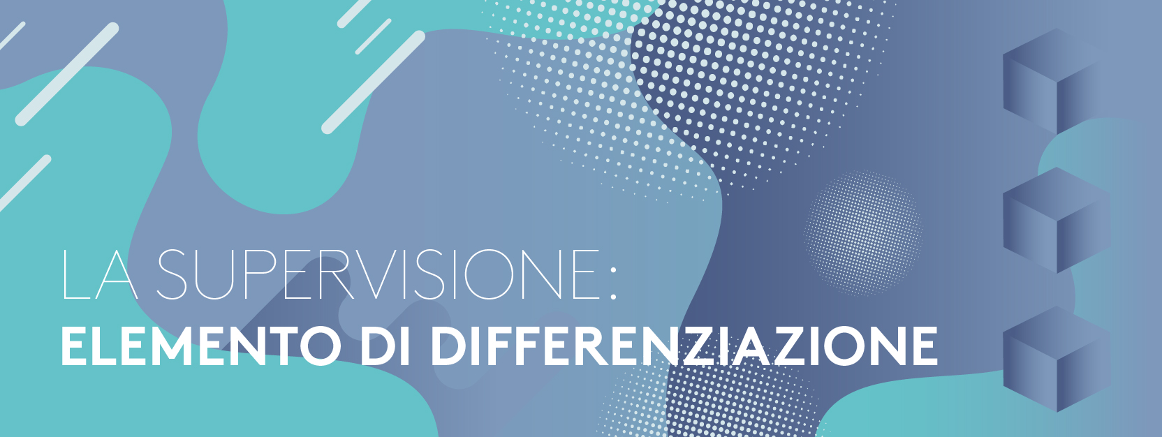 LA SUPERVISIONE: Elemento di differenziazione