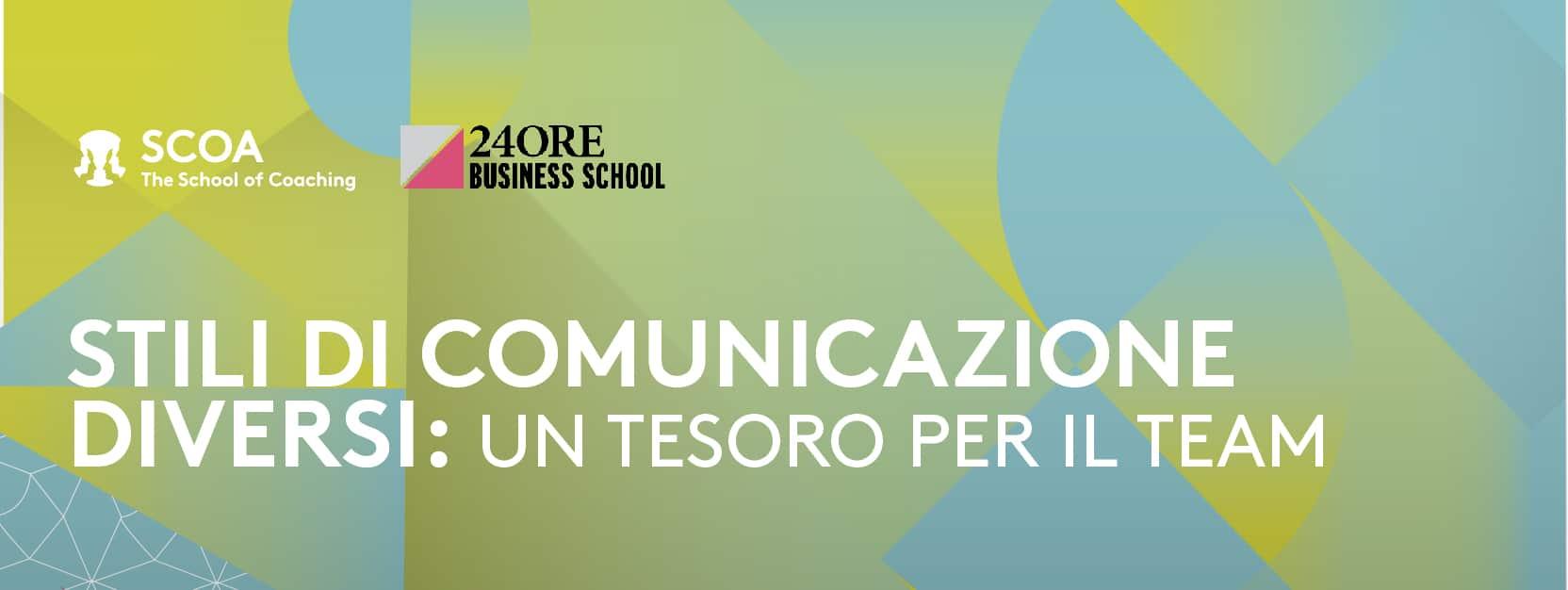 STILI DI COMUNICAZIONE DIVERSI: Un tesoro per il Team