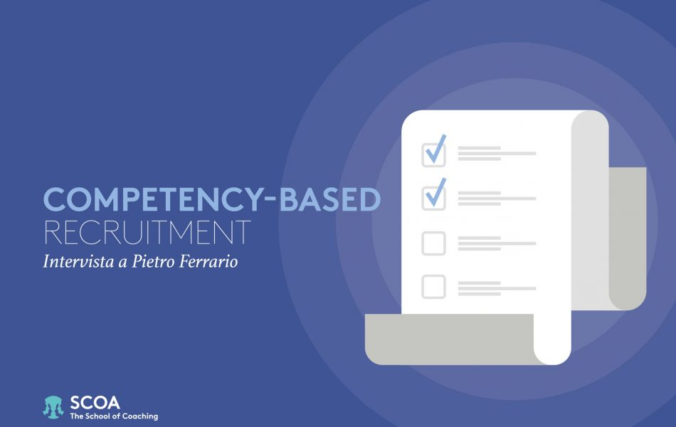 COMPETENCY-BASED RECRUITMENT: Intervista a Pietro Ferrario